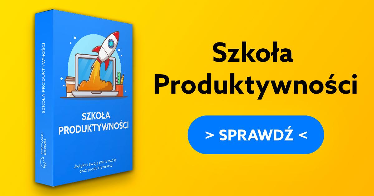 Baner Reklamowy, Artykuł, Szkoła Produktywności, Efektywny Rozwój, Grzegorz Kobuszewski