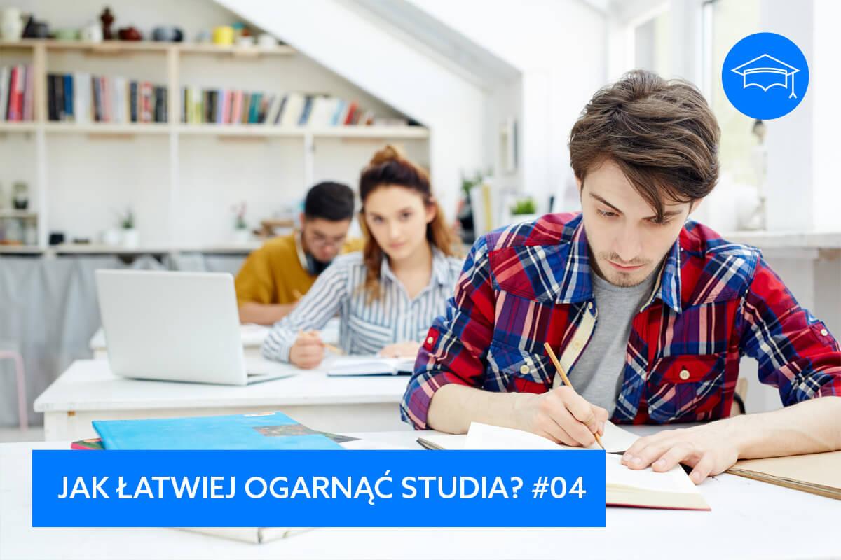 jak robić notatki na studiach, żeby zdać egzamin efektywny rozwój jak łatwiej ogarnąć studia student robi notatki